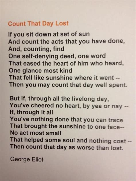 Count that Day Lost by: George Eliot   Words to live by