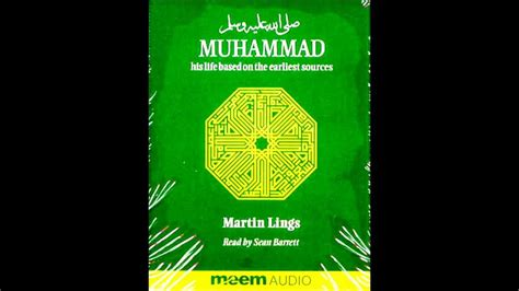 muhammad biography martin lings muhammad pbuh his life based on the earliest sources