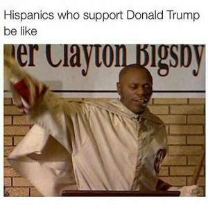 Hispanics Be Like Meme - dave chappelle meme kappit