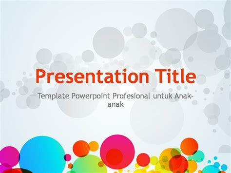 template powerpoint keren dan profesional untuk anak anak