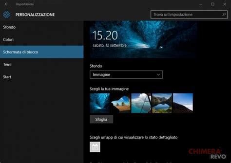 sfondi windows 10 animati modificare lo sfondo della lockscreen di windows 10