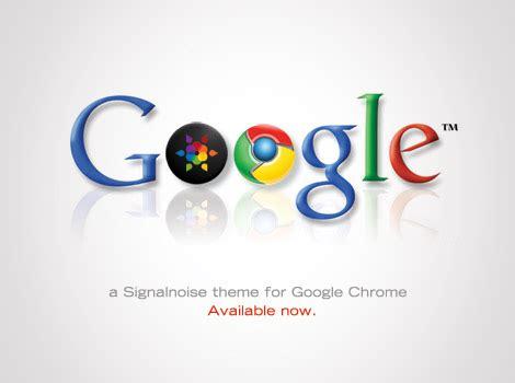 chrome themes james white signalnoise theme for google chrome signalnoise com