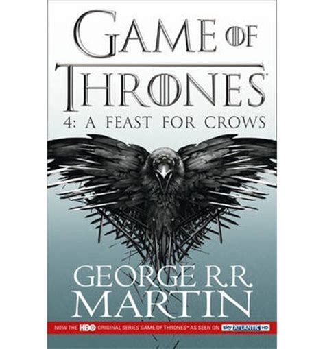 A Feast For Crows 1 a feast for crows a song of and book 4 book 4