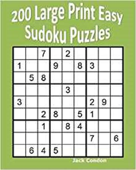 sudoku puzzle book large print for adults including easy medium expert books 200 large print easy sudoku puzzles condon