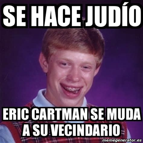 Memes De Hitler - meme bad luck brian se hace jud 237 o eric cartman se muda a