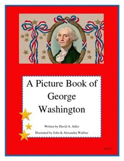 george washington picture book 17 best images about presidents day activities on