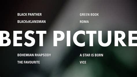 Listado Con Todos Los Nominados A La 91 Edici 243 N De Los Premios 211 Scar El Imparcial Lista De Nominados A Los Oscar 2019