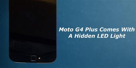 how to on notification light in moto g4 plus moto g4 plus comes with a hidden led light