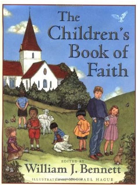 the children s book of faith by william j