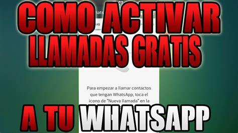 tutorial activar llamadas whatsapp activar llamadas gratis por whatsapp tutorial 2015
