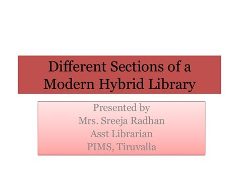 different section of library and their definition different sections in a modern hybrid library