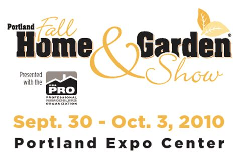 portland fall home and garden show 2 coupon for portland fall home and garden show 2010