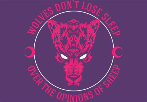 design by humans opinion wolves don t lose sleep over the opinions of sheep t shirt