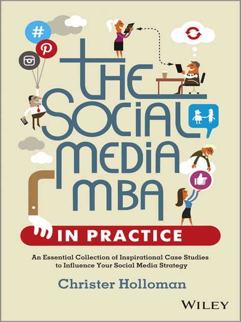 Mba Digital Media by The Social Media Mba In Practice Overdrive Digital Books