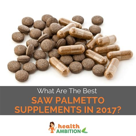 best saw 2017 what are the best saw palmetto supplements in 2017