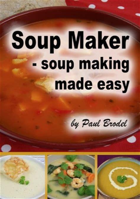 printable soup maker recipes soup recipe books what soup maker