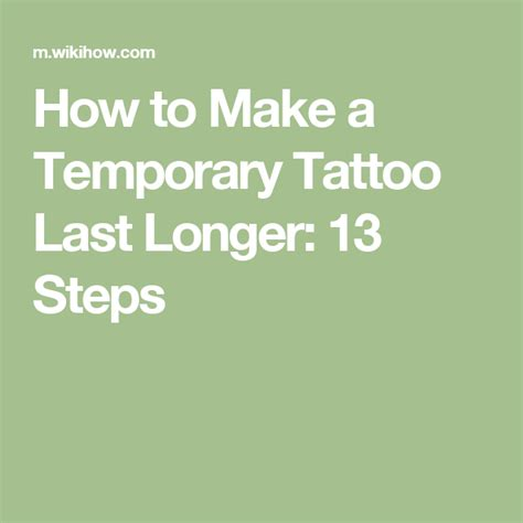 how to make a temporary last longer 13 steps