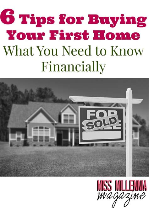 what to know when buying your first house 6 tips for buying your first home what you need to know financially