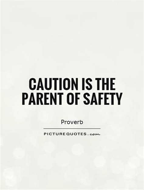 safety quotes safety attitude quotes quotesgram