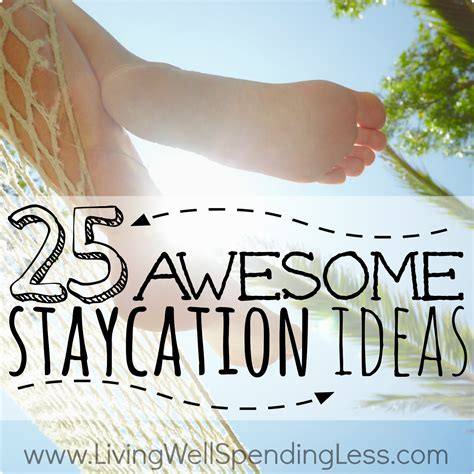 vacation at home ideas staycation ideas square 2 living well spending less 174