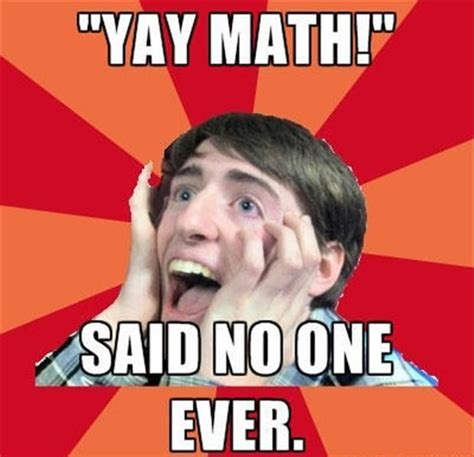 All Memes Ever - 17 best images about maths memes on pinterest funny math