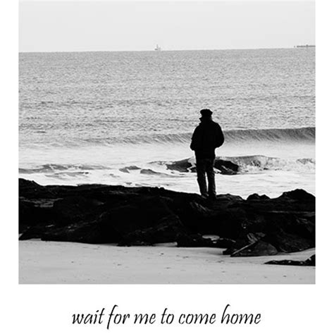 8tracks radio wait for me to come home 16 songs free