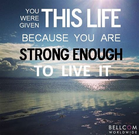 you are strong quotes you are strong enough quotes quotesgram