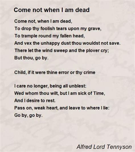 i not died i am in the next room come not when i am dead poem by alfred lord tennyson poem