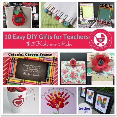 ideas for teachers 10 easy diy gift ideas for teachers