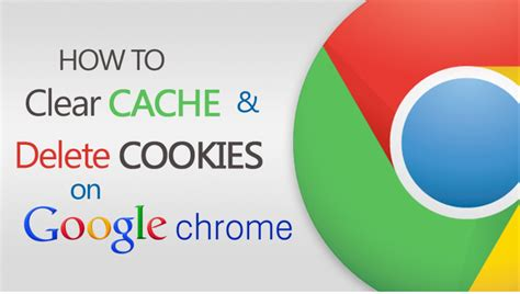chrome how to clear cache delete cache and cookies chrome cookie clicker