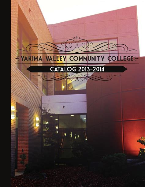yvcc catalog 2013 2014 by yakima valley community college