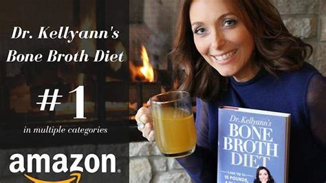 Pdf Dr Kellyanns Bone Broth Cookbook by New Weight Loss Diet Book Hits 1 Best Seller Status On