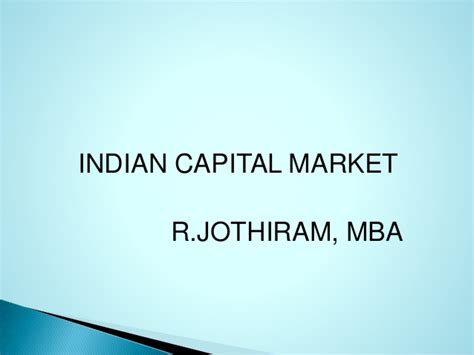 Mba In Capital Markets India by Indian Capital Market