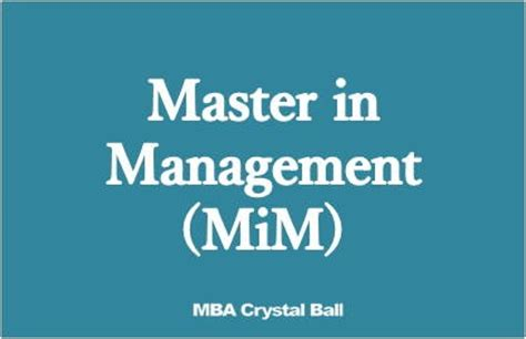 Mim Vs Mba by Best Masters In Management Mim Programs Mba