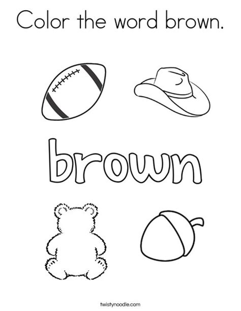 Color The Word Brown Coloring Page Twisty Noodle Color Coloring Pages