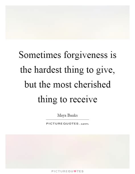 forgiveness quotes how to give and receive the power of cherished quotes cherished sayings cherished picture