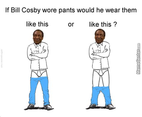 Pants Meme - pant memes best collection of funny pant pictures