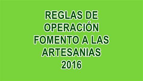 reglas de operacion para el programa prospera 2016 reglas de operaci 243 n fonart 2016 artesan 237 as agroproyectos