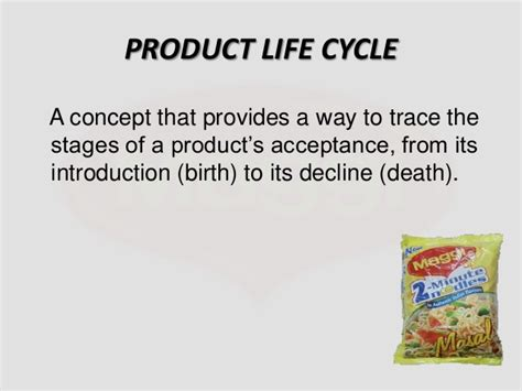 Product Cycle Essay by 1 Maggi The Product Cycle