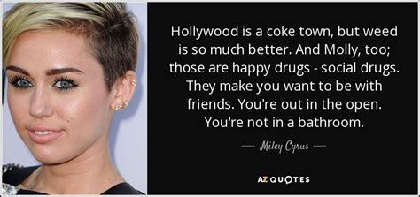 demi lovato confident lyrics az miley cyrus quote hollywood is a coke town but weed is