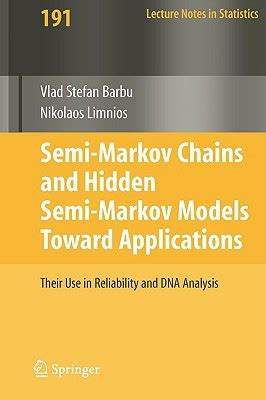 markov models theory algorithms and applications books semi markov chains and semi markov models toward