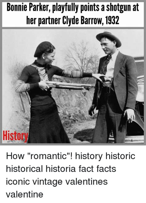 Bonnie And Clyde Meme - bonnie parker playfully points a shotgun at her partner