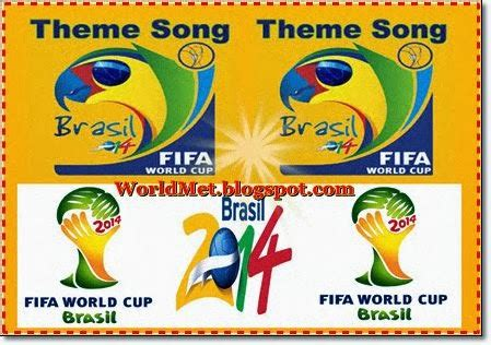 list theme song fifa world cup 12 1 13 world met