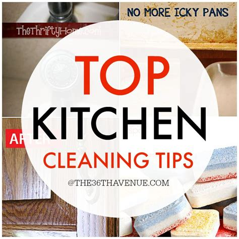 the best kitchen cleaning tips top kitchen cleaning tips the 36th avenue