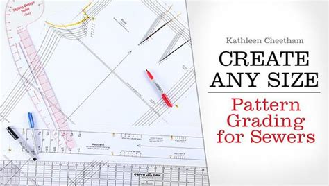pattern grading textiles create any size pattern grading sewing class craftsy