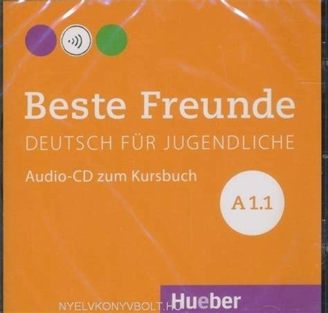 beste freunde kursbuch a1 1 beste freunde a1 1 audio cd zum kursbuch nyelvk 246 nyv