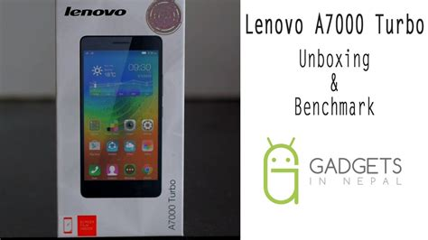 Lenovo A7000 Unboxing lenovo a7000 turbo unboxing benchmark