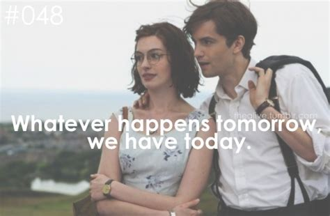 Quotes Dari Film One Day   one day learn something off by heart
