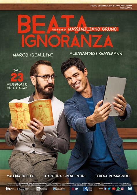 film 2017 streaming beata ignoranza 2017 film streaming italiano gratis