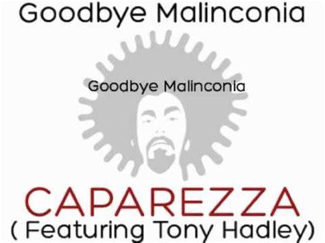 malinconia testo caparezza feat tony hadley goodbye malinconia con